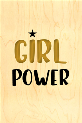 Happy wood girl power