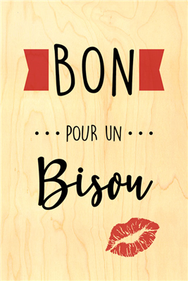 Happy wood bon pour un bisou