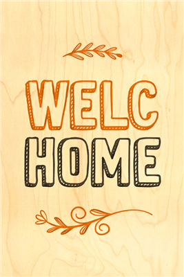 Happy wood welc home