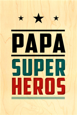 Happy wood papa super héros